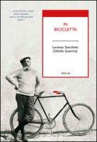 In bicicletta - Stecchetti Lorenzo