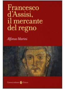 Francesco d'Assisi, il mercante del regno