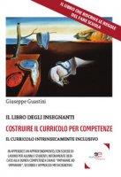 Costruire il curricolo per competenze - Guastini Giuseppe