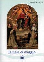 Il mese di Maggio - Lucarelli Pasquale
