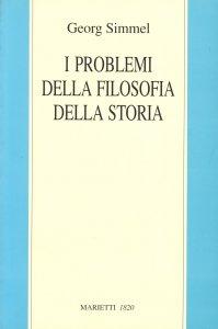 Copertina di 'I problemi della filosofia della storia'