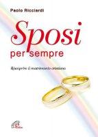 Sposi per sempre - Paolo Ricciardi
