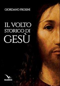 Copertina di 'Il volto storico di Gesù'
