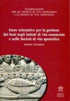 Linee orientative per la gestione dei beni negli Istituti di vita consacrata e nelle Società di vita apostolica