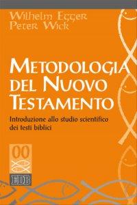 Copertina di 'Metodologia del Nuovo Testamento'