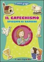 Il catechismo spiegato ai bambini - Francesca Fabris