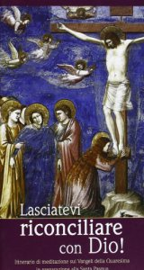Copertina di 'Lasciatevi riconciliare con Dio!'