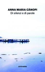 Copertina di 'Di silenzi e di parole'