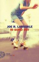 Io sono Dot - Lansdale Joe R.