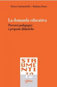 Copertina di 'La domanda educativa'