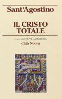 Il Cristo totale - Carrabetta Giuseppe