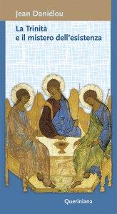 Copertina di 'La Trinità e il mistero dell'esistenza'