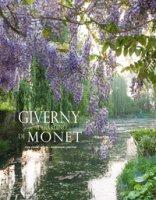 Giverny. Il giardino di Monet. Ediz. illustrata - Gilson Jean-Pierre, Lobstein Dominique