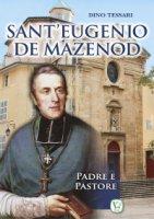 Sant'Eugenio de Mazenod - Dino Tessari