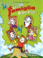 La mia famiglia è un albero - Lodovica Cima, Marco Mojana