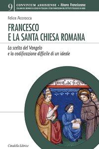 Copertina di 'Francesco e la Santa Chiesa romana'