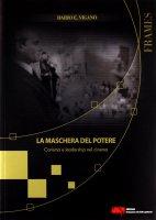 La maschera del potere - Viganò Dario E.