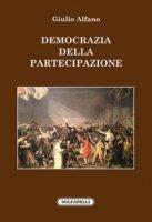 Democrazia della partecipazione - Alfano Giulio