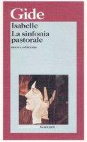 Isabelle. La sinfonia pastorale - Gide André