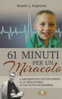 61 minuti per un miracolo - Bonnie L. Engstrom
