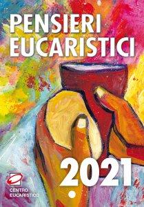 Copertina di 'Pensieri eucaristici 2021'