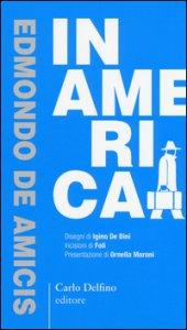 Copertina di 'In America. Ediz. anastatica'