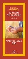 Io spero nel Signore (Sl 130,5) di  su LibreriadelSanto.it