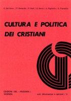 Cultura e politica dei cristiani - AA. VV.
