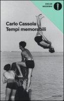 Tempi memorabili - Cassola Carlo