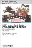 Psicoterapia breve. 51 metodi semplici ed efficaci - O'Hanlon Bill,  Beadle Sandy
