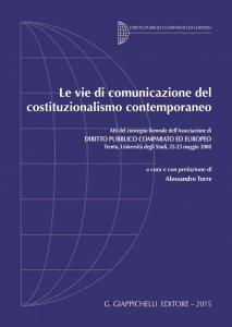 Copertina di 'Le vie di comunicazione del costituzionalismo contemporaneo'