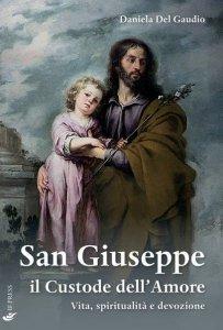 Copertina di 'San Giuseppe il custode dell'amore'