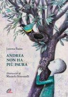 Andrea non ha più paura - Lorenza Farina