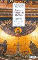La santità è il volto più bello della Chiesa - Angelo De Donatis , Marco Frisina