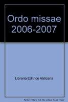 Ordo missae celebrandae 06-07 et divini officii persolvendi - AA. VV.