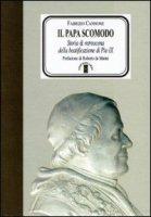 Il Papa scomodo - Cannone Fabrizio