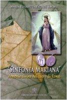 Sinfonia Mariana - Maria Elisabetta Patrizi, S.M.M.I.