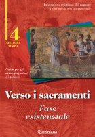 Verso i sacramenti: fase esistenziale