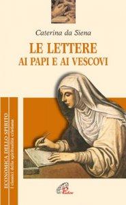 Copertina di 'Le lettere ai papi e ai vescovi'