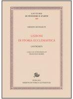 Lezioni di storia ecclesiastica - Ernesto Buonaiuti