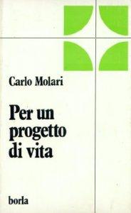 Copertina di 'Per un progetto di vita'