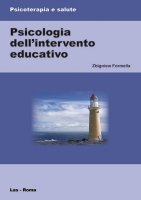 Psicologia dell'intervento educativo - Formella Zbigniew