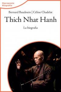 Copertina di 'Thich Nhat Hanh. La biografia'
