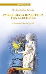 Copertina di 'Passeggiata dialettica tra le scienze'