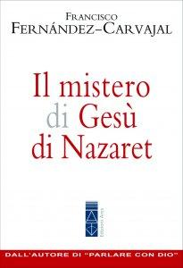 Copertina di 'Il mistero di Gesù di Nazaret'