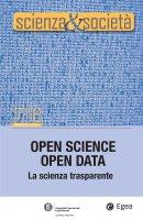 Scienza&Societ� 17/18. Open Science Open Data - Pietro Greco