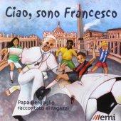 Ciao, sono Francesco - Gianni Albanese