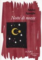 Notte di nozze - Agaoglu Adalet