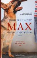 Max. Un eroe per amico - Li Shotz Jennifer