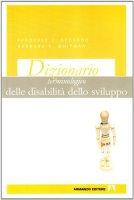Dizionario terminologico delle disabilità dello sviluppo - Accardo Pasquale, Whitman Barbara